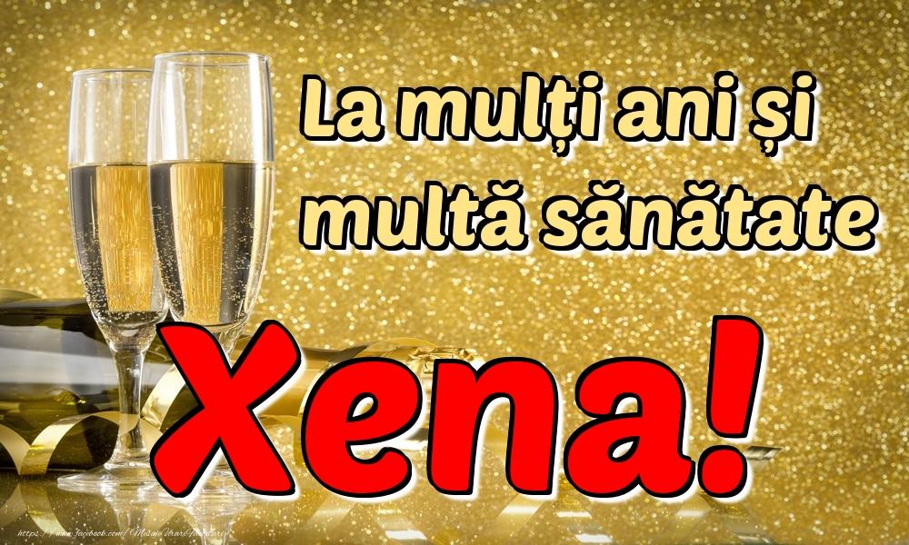 Felicitari de la multi ani   La mulți ani multă sănătate Xena!