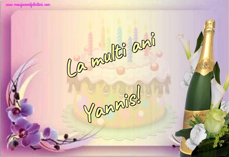 Felicitari de la multi ani | La multi ani Yannis!