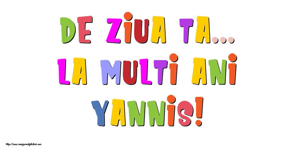 Felicitari de la multi ani | De ziua ta... La multi ani, Yannis!