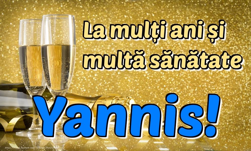 Felicitari de la multi ani | La mulți ani multă sănătate Yannis!