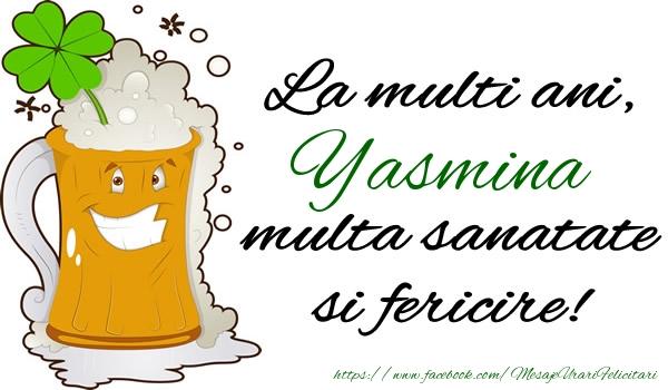 Felicitari de la multi ani | La multi ani Yasmina, multa sanatate si fericire!