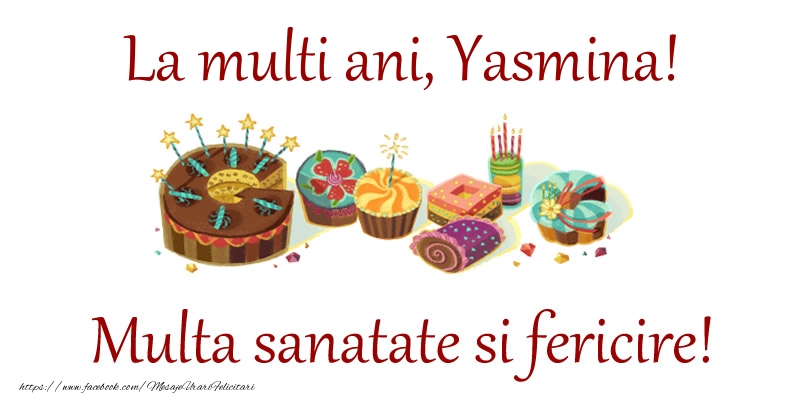 Felicitari de la multi ani | La multi ani, Yasmina! Multa sanatate si fericire!