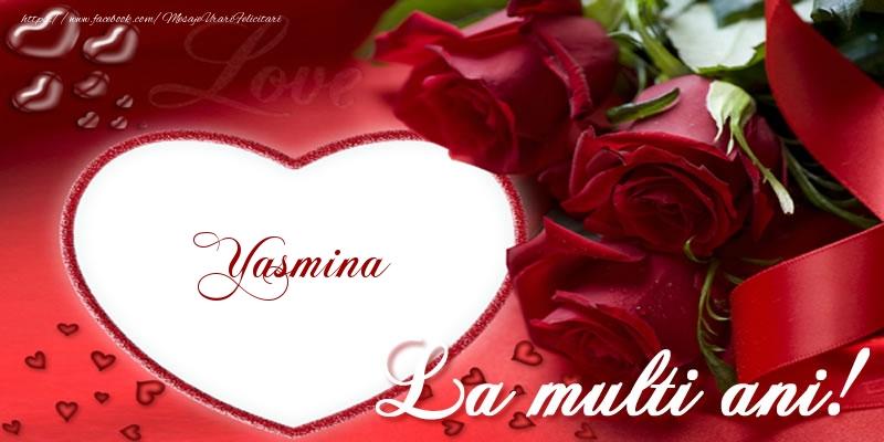 Felicitari de la multi ani   Yasmina La multi ani cu dragoste!