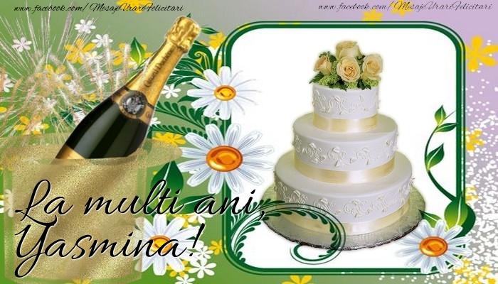 Felicitari de la multi ani   La multi ani, Yasmina