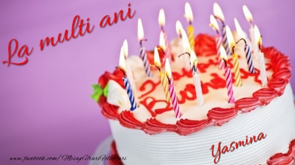 Felicitari de la multi ani | La multi ani, Yasmina!