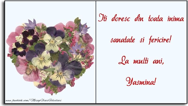 Felicitari de la multi ani | Iti doresc din toata inima sanatate si fericire! La multi ani, Yasmina