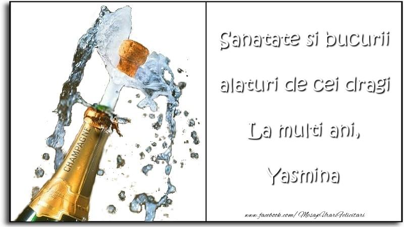 Felicitari de la multi ani | Sanatate si bucurii alaturi de cei dragi La multi ani, Yasmina