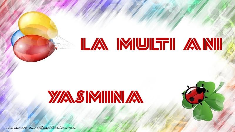 Felicitari de la multi ani   La multi ani Yasmina