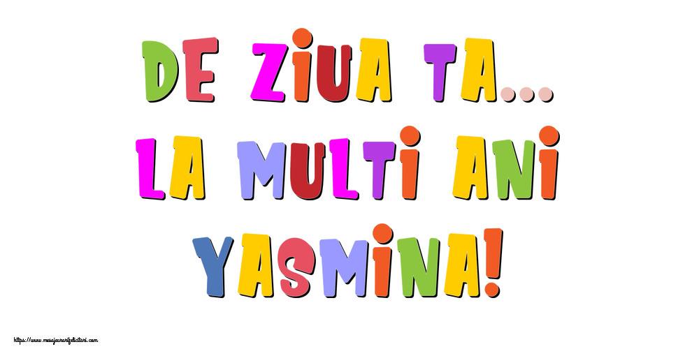 Felicitari de la multi ani | De ziua ta... La multi ani, Yasmina!