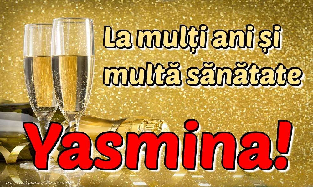 Felicitari de la multi ani | La mulți ani multă sănătate Yasmina!