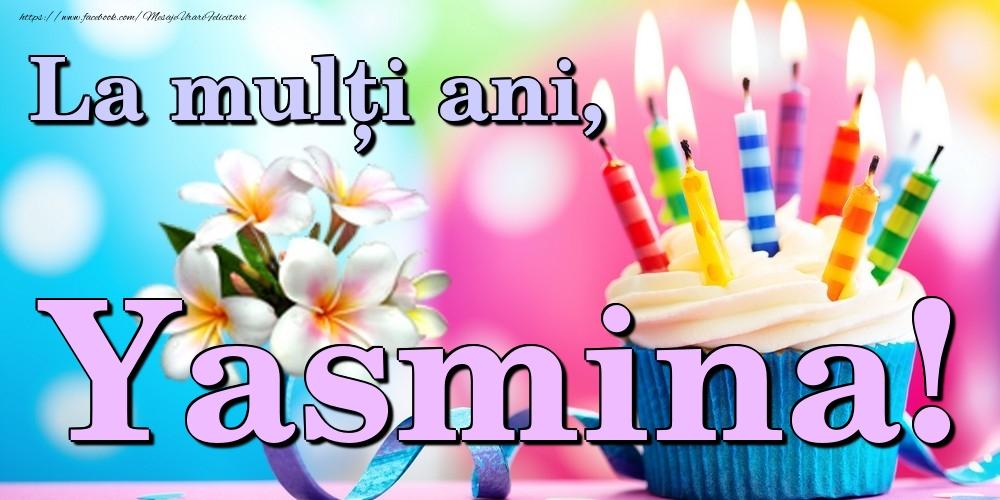Felicitari de la multi ani | La mulți ani, Yasmina!