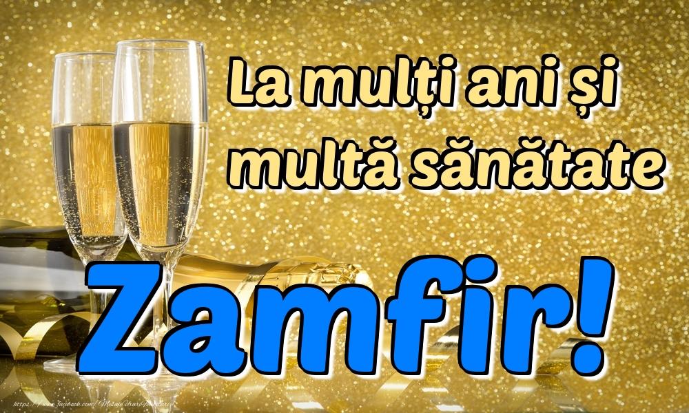 Felicitari de la multi ani | La mulți ani multă sănătate Zamfir!