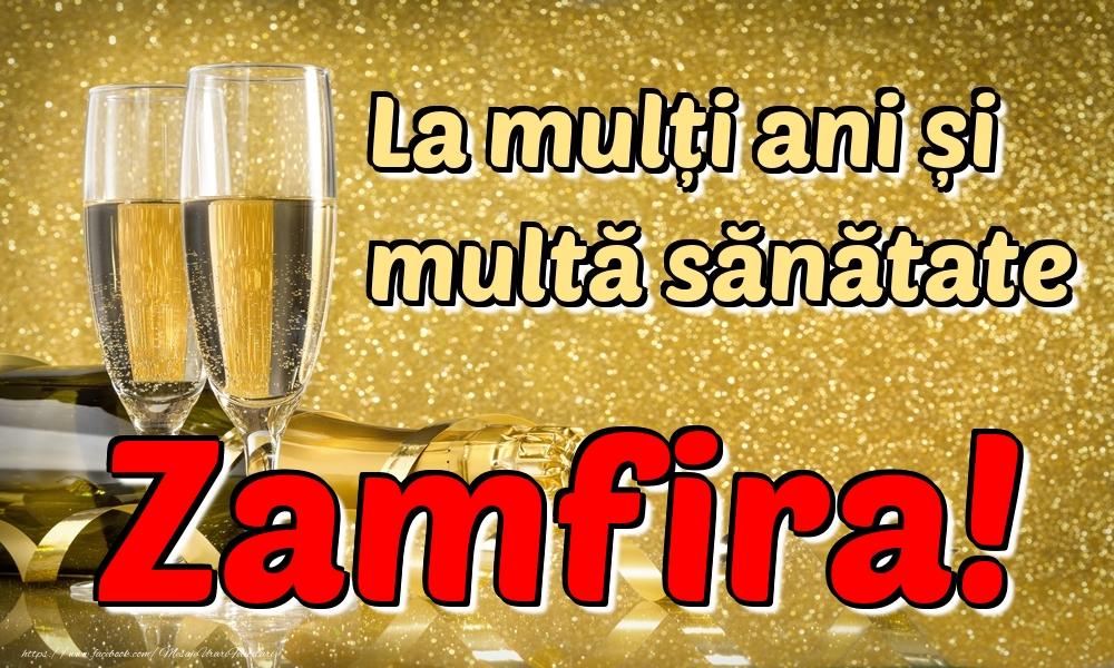 Felicitari de la multi ani | La mulți ani multă sănătate Zamfira!