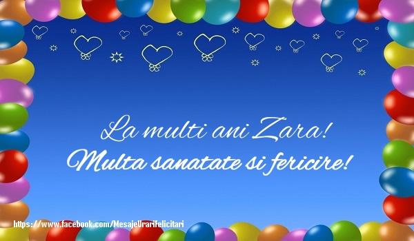 Felicitari de la multi ani | La multi ani Zara! Multa sanatate si fericire!