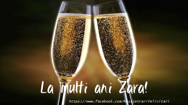Felicitari de la multi ani | La multi ani Zara!