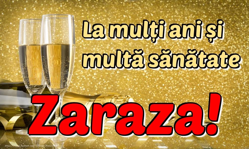 Felicitari de la multi ani | La mulți ani multă sănătate Zaraza!