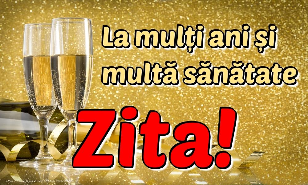 Felicitari de la multi ani | La mulți ani multă sănătate Zita!