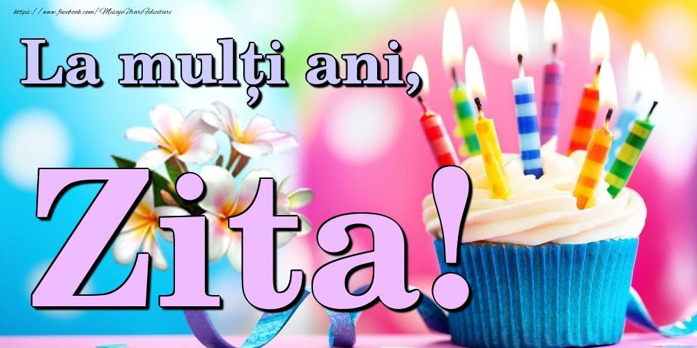 Felicitari de la multi ani | La mulți ani, Zita!