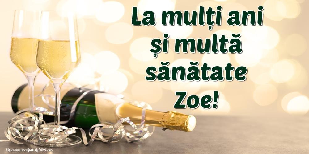 Felicitari de la multi ani | La mulți ani și multă sănătate Zoe!