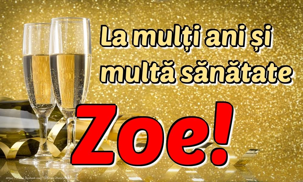 Felicitari de la multi ani | La mulți ani multă sănătate Zoe!