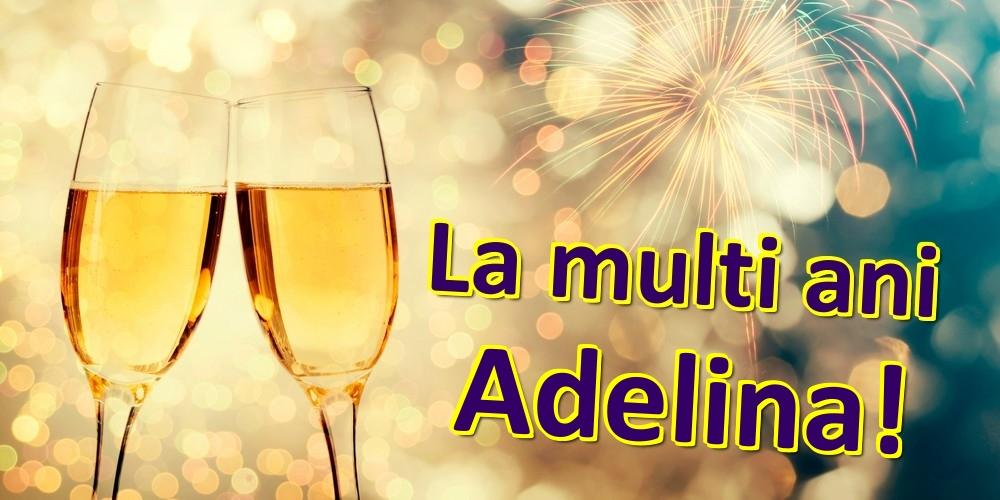 Felicitari de zi de nastere | La multi ani Adelina!