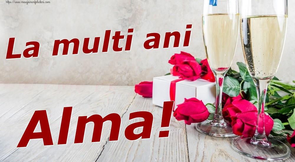 Felicitari de zi de nastere | La multi ani Alma!