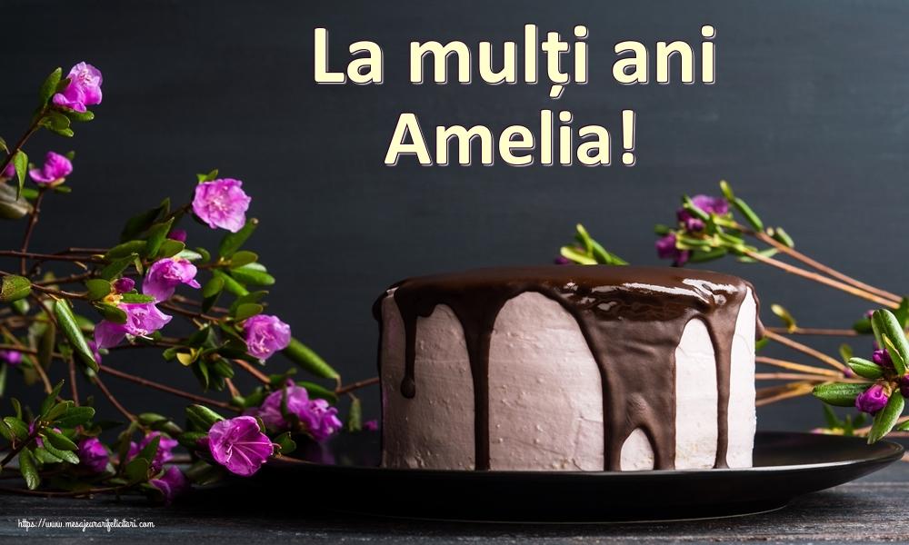Felicitari de zi de nastere   La mulți ani Amelia!