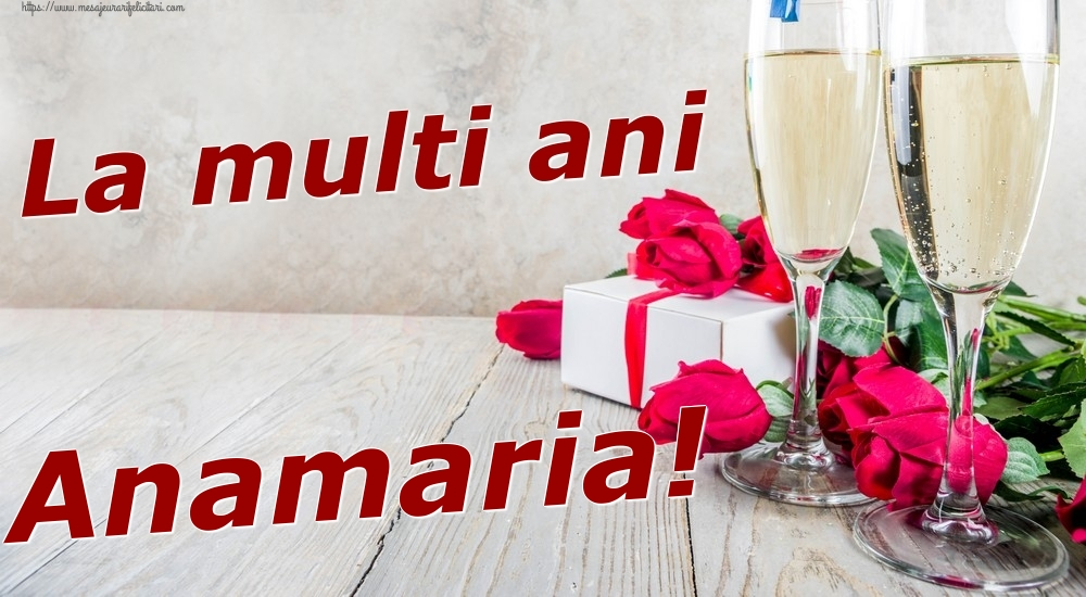 Felicitari de zi de nastere | La multi ani Anamaria!