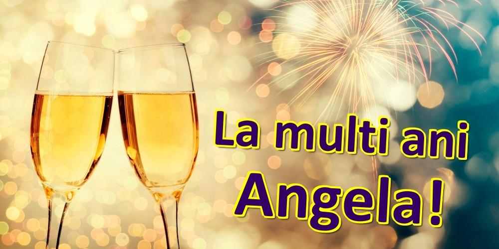 Felicitari de zi de nastere   La multi ani Angela!