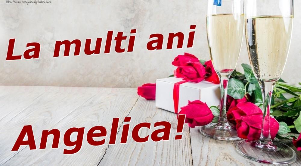 Felicitari de zi de nastere | La multi ani Angelica!