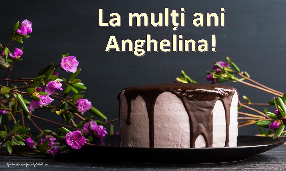 Felicitari de zi de nastere | La mulți ani Anghelina!
