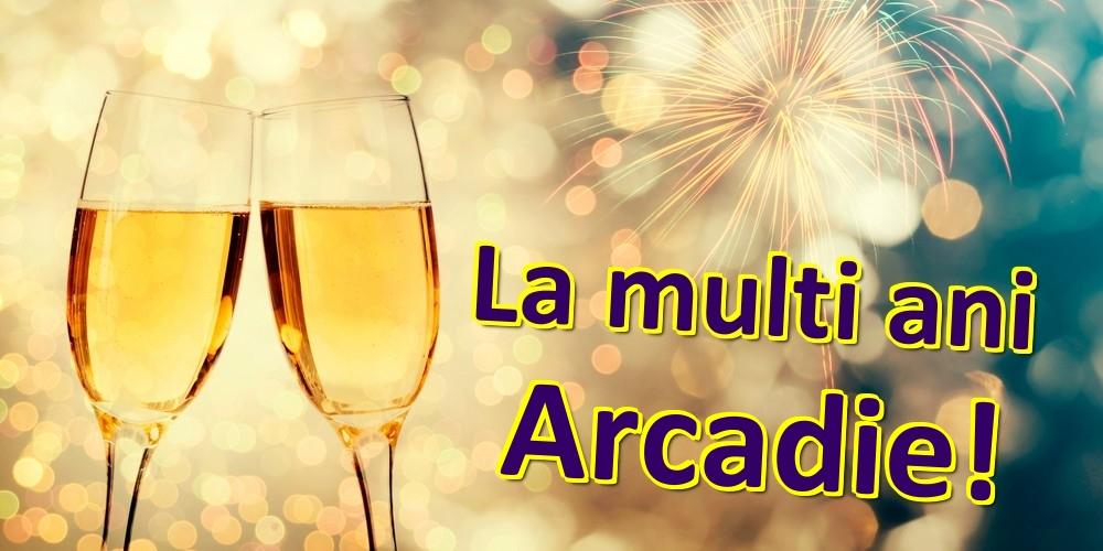 Felicitari de zi de nastere | La multi ani Arcadie!