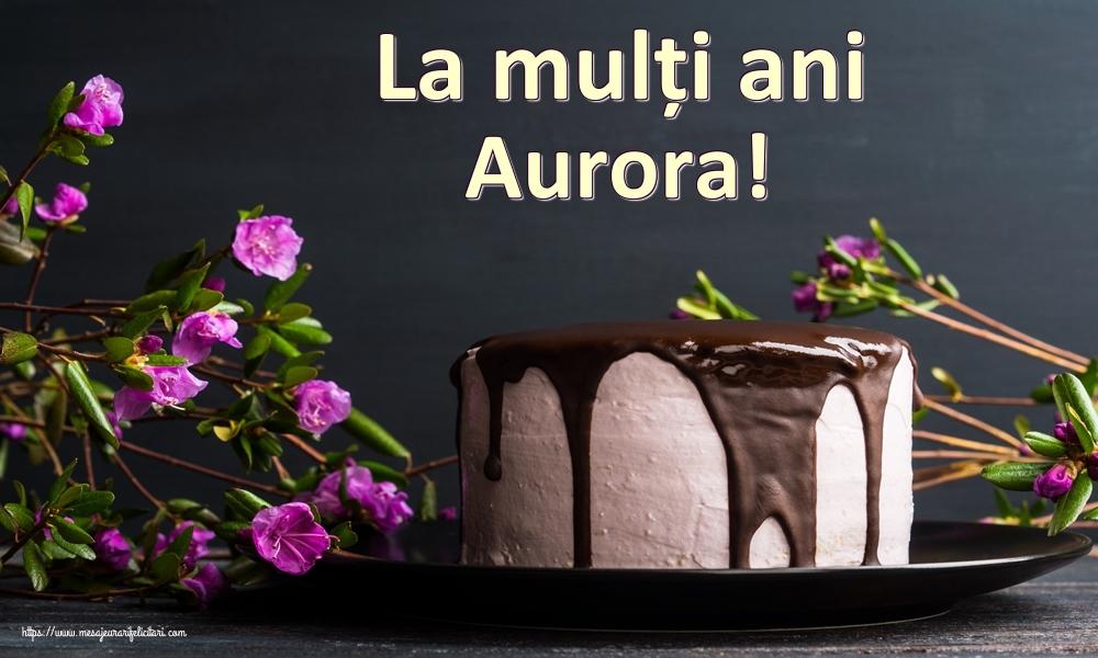 Felicitari de zi de nastere | La mulți ani Aurora!