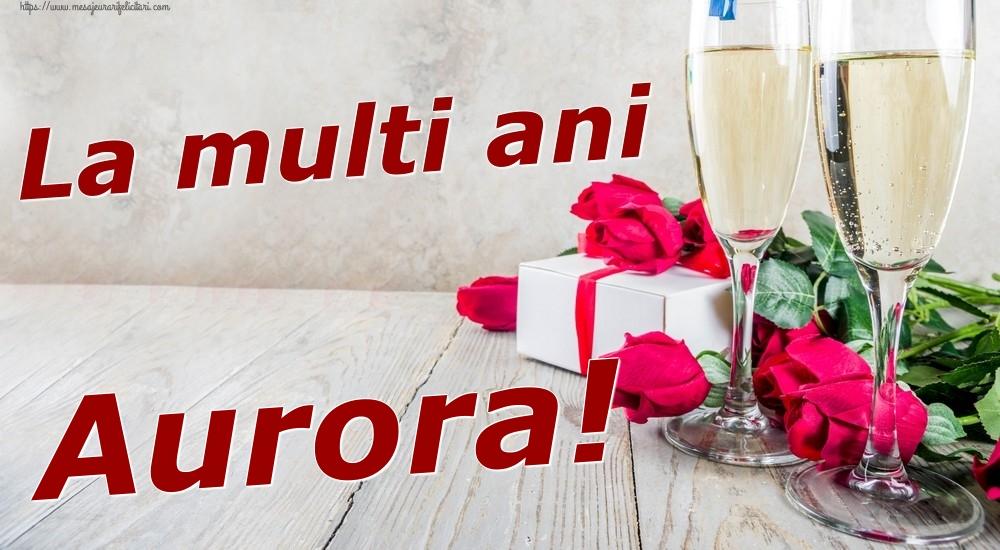 Felicitari de zi de nastere | La multi ani Aurora!