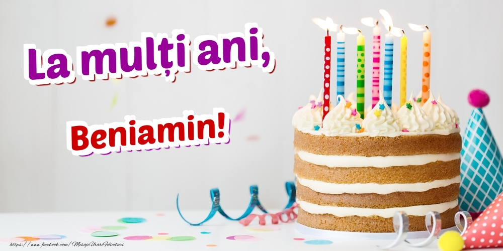 Felicitari de zi de nastere | La mulți ani, Beniamin