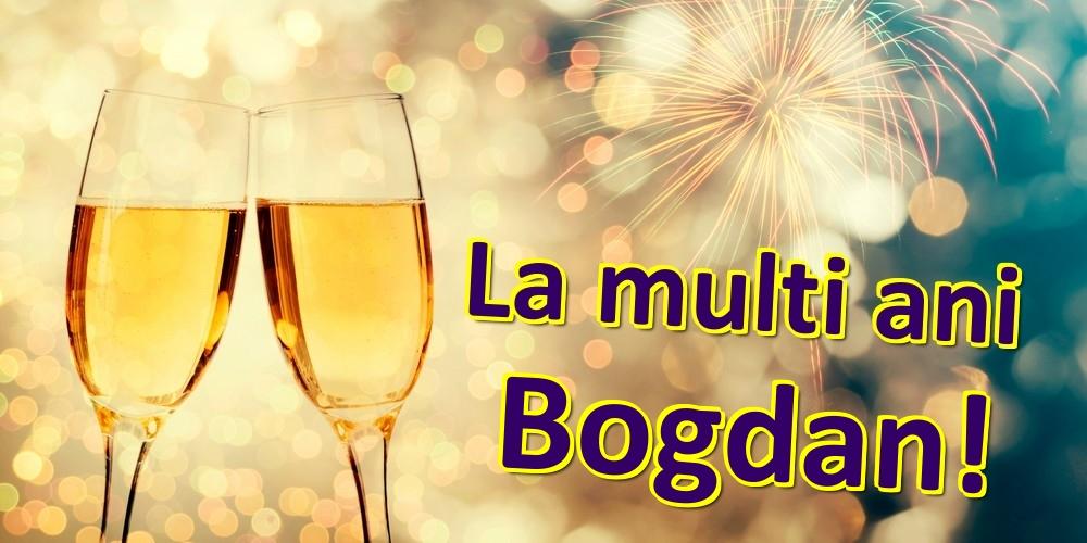 Felicitari de zi de nastere | La multi ani Bogdan!