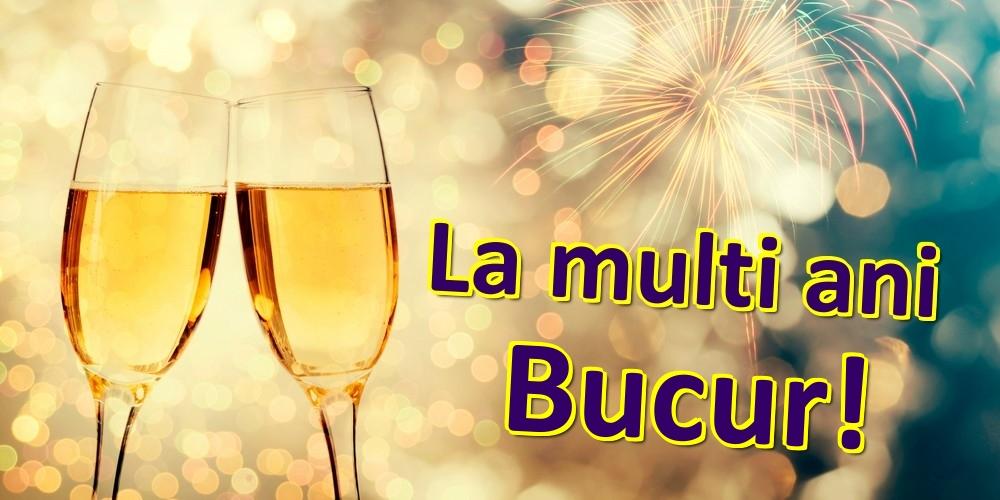 Felicitari de zi de nastere   La multi ani Bucur!