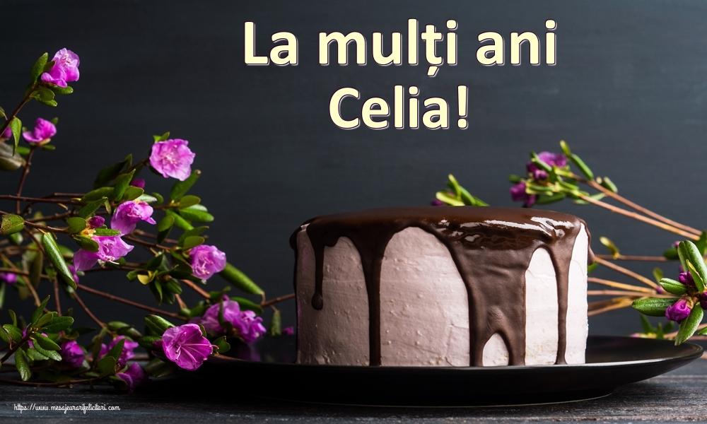 Felicitari de zi de nastere   La mulți ani Celia!