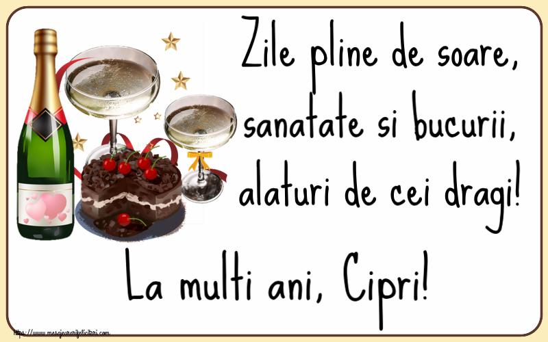 Felicitari de zi de nastere | Zile pline de soare, sanatate si bucurii, alaturi de cei dragi! La multi ani, Cipri!