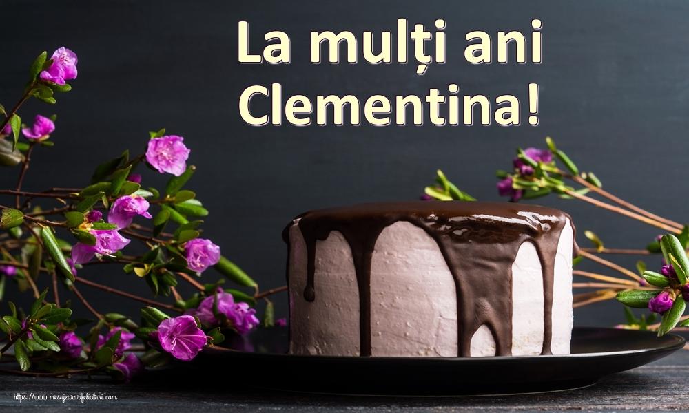 Felicitari de zi de nastere   La mulți ani Clementina!