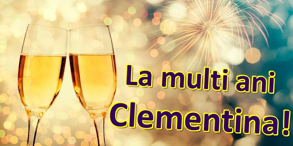 Felicitari de zi de nastere   La multi ani Clementina!
