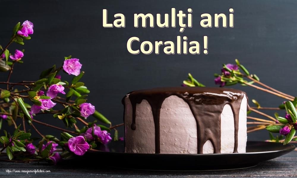 Felicitari de zi de nastere   La mulți ani Coralia!