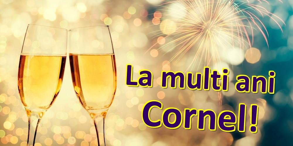 Felicitari de zi de nastere | La multi ani Cornel!