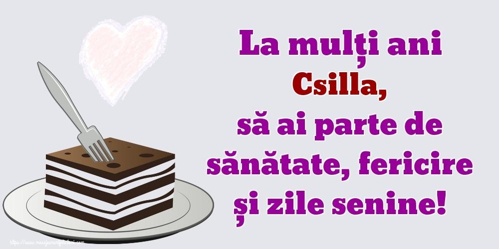 Felicitari de zi de nastere | La mulți ani Csilla, să ai parte de sănătate, fericire și zile senine!