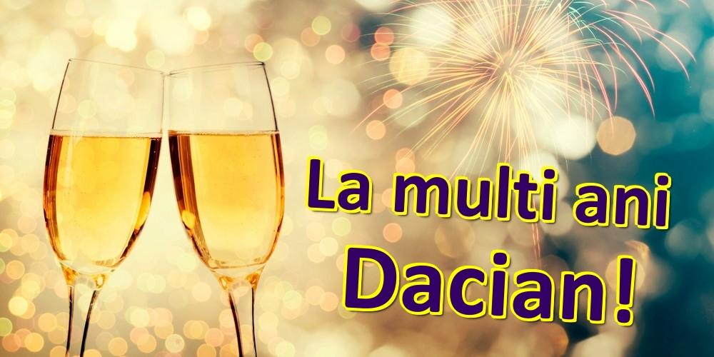 Felicitari de zi de nastere   La multi ani Dacian!