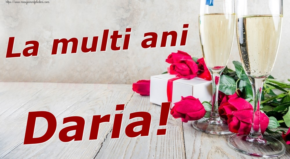 Felicitari de zi de nastere | La multi ani Daria!