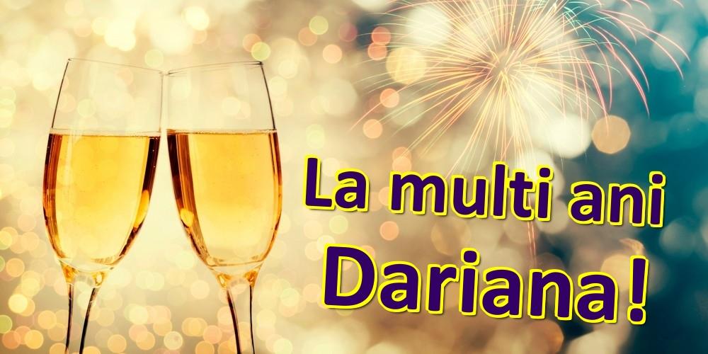 Felicitari de zi de nastere   La multi ani Dariana!