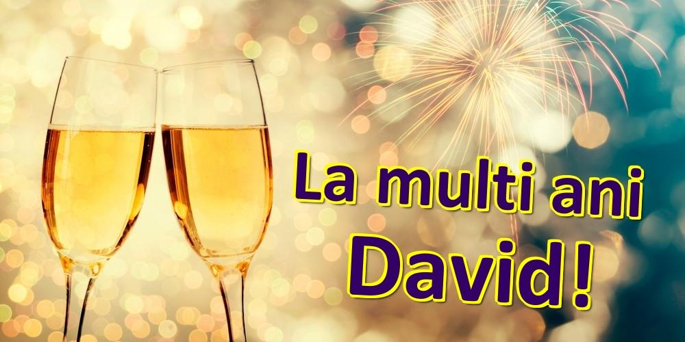 Felicitari de zi de nastere   La multi ani David!