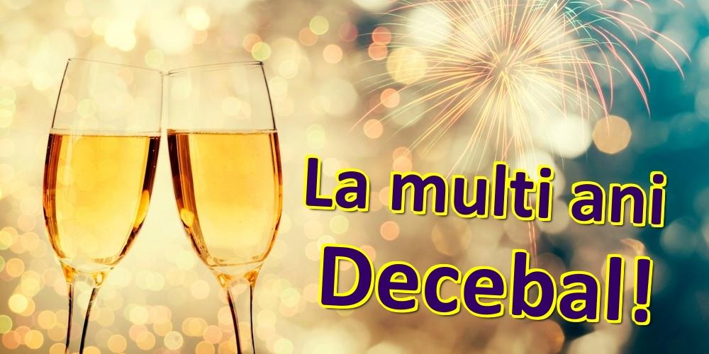 Felicitari de zi de nastere   La multi ani Decebal!