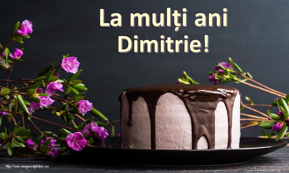Felicitari de zi de nastere   La mulți ani Dimitrie!